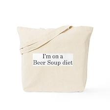 Beer Soup diet Tote Bag