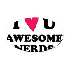 Pitch Perfect Awesome Nerds Oval Car Magnet