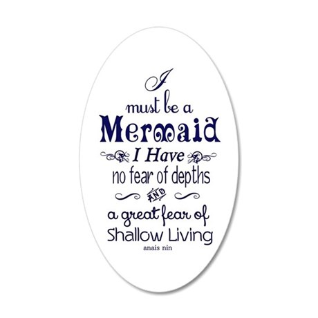 I Must Be A Mermaid Quote 35x21 Oval Wall Decal