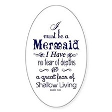 I Must Be A Mermaid Quote Decal