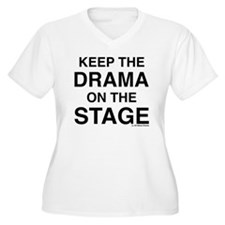 KEEP THE DRAMA ON T-Shirt