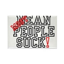 MOST -  MEAN PEOPLE SUCK! Rectangle Magnet