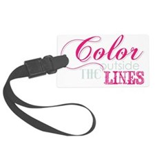 COLOR OUTSIDE THE LINES Luggage Tag