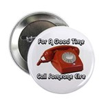 For A Good Time... Button