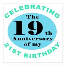 "40th Birthday Humor Square Car Magnet 3"" x 3"""