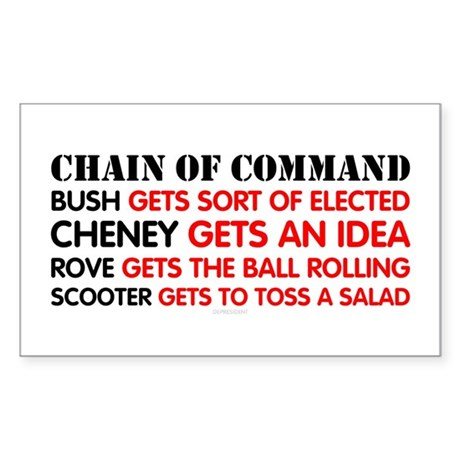 Chain of Command - Bush to Scooter Sticker (Rect.)