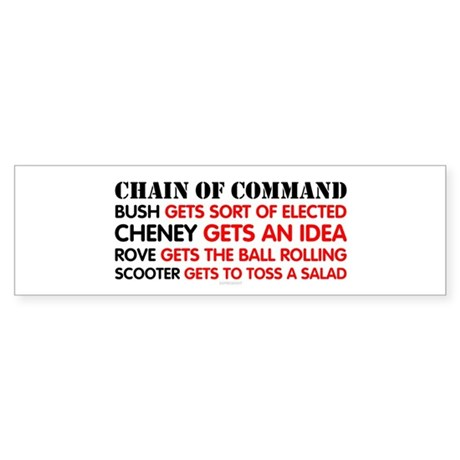 Chain of Command - Bush to Scooter Bumper Sticker