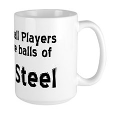 Pinball Players have Balls of Solid Ste Mug