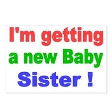 Im Getting a New Baby Sis Postcards (Package of 8)