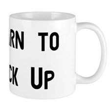 Learn to Buck Up Mug