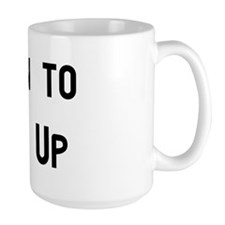 Learn to Buck Up Coffee Mug