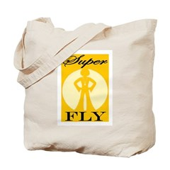 THAT'S SUPER FLY Tote Bag