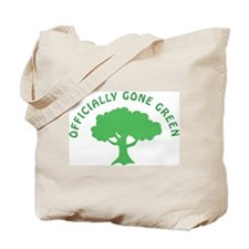 Earth Day : Officially Gone Green Tote Bag