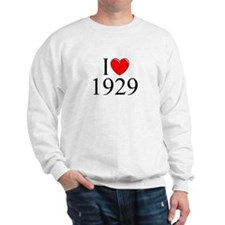 """I Love 1929"" Sweatshirt"
