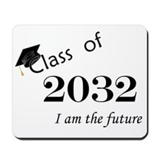 Born in 2014/Class of 2032 Mousepad