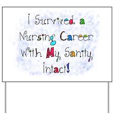i survived nursing career PILLOW Yard Sign