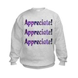 Appreciation Sweatshirt