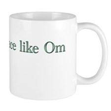 No Place Like Om 2 Mug