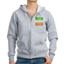 Irish You Were Beer Zip Hoodie