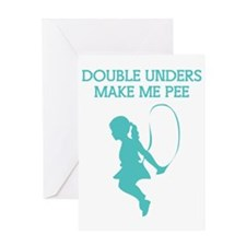 Double Unders Make Me Pee Greeting Card
