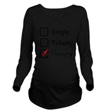 Hungry Long Sleeve Maternity T-Shirt
