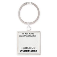 I Like My English Setter Square Keychain