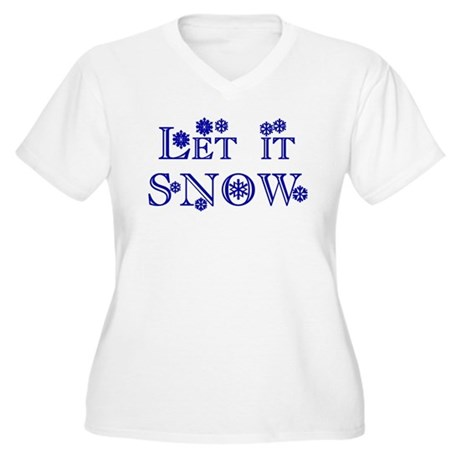 Let it SNOW! Women's Plus Size V-Neck T-Shirt