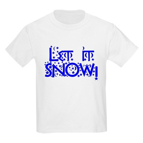 Let it Snow! Kids Light T-Shirt