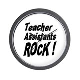 Teachers Assistants Rock ! Wall Clock