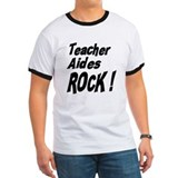 Teacher Aides Rock ! T