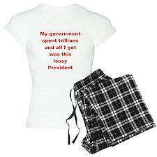 MY GOVERNMENT SPENT TRILLIO Pajamas