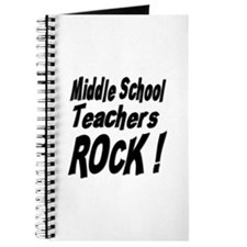 Middle School Teachers Rock ! Journal