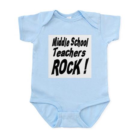 Middle School Teachers Rock ! Infant Bodysuit