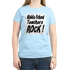 Middle School Teachers Rock ! T-Shirt