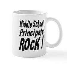 Middle School Principals Rock ! Mug