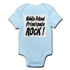 Middle School Principals Rock ! Infant Bodysuit