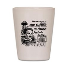 The Future Is Teslas Shot Glass