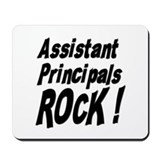 Assistant Principals Rock ! Mousepad