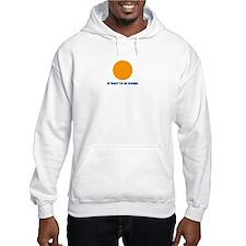 at least i'm an orange Hooded Sweatshirt