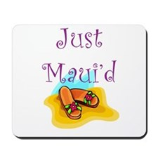 Just Maui'd Flip Flops Mousepad