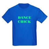 NEW! &quot;DANCE CHICK&quot; Kids Blue T-Shirt