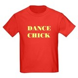 "NEW! ""DANCE CHICK"" Kids Red T-Shirt"