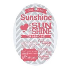You Are My Sunshine Oval Ornament