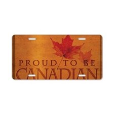 Proud to be Canadian Aluminum License Plate