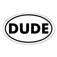 DUDE Oval Decal