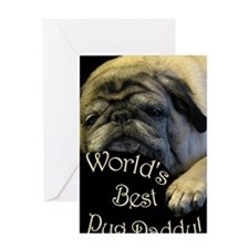 Worlds Best Pug Daddy Greeting Card