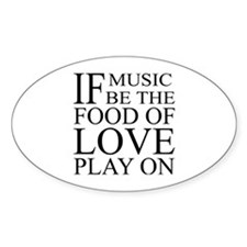Music-Food-Love Quote Oval Sticker