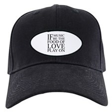 Music-Food-Love Quote Black Cap