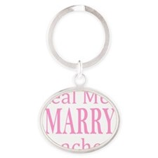 Real Men Marry Teachers Pink Oval Keychain