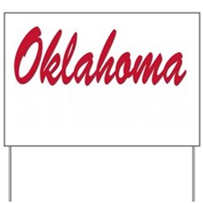 Oklahoma Strong Yard Sign